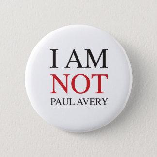 Mig förmiddag inte Paul Avery Standard Knapp Rund 5.7 Cm