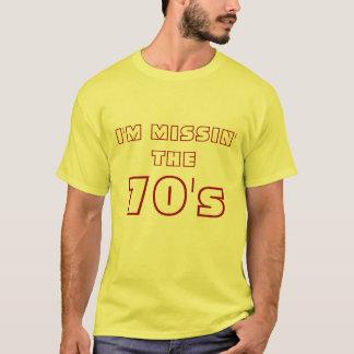 Mig förmiddag Missin, 70-tal Tee Shirts