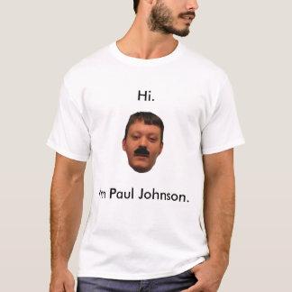 Mig förmiddag Paul Johnson Tee Shirts