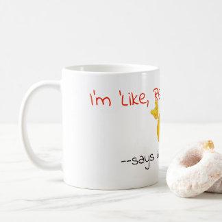 Mig förmiddag, smart lik verkligen kaffemugg