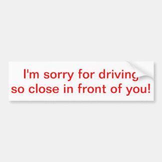 Mig förmiddag som är ledsen för körning så tätt fr bildekal