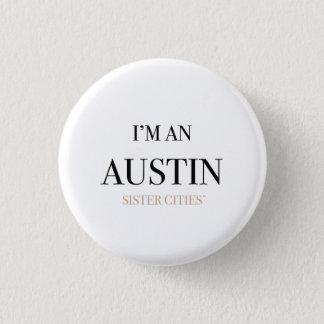 """""""Mig förmiddag som en Austin"""" knäppas Mini Knapp Rund 3.2 Cm"""