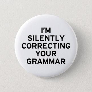 Mig förmiddag som korrigerar grammatik standard knapp rund 5.7 cm