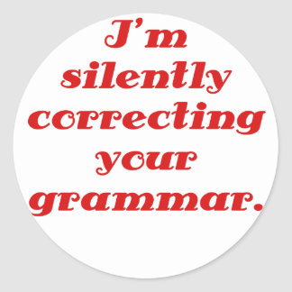 Mig förmiddag som korrigerar tyst din grammatik runt klistermärke