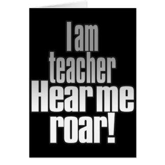 Mig förmiddaglärare. Hör mig vråla! Grå färg/svart Hälsningskort