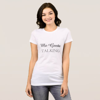 Mig Gusta samtal T-shirts