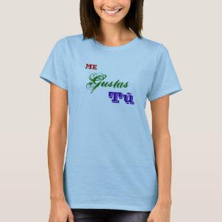 Mig Gustas Tú Tee Shirts
