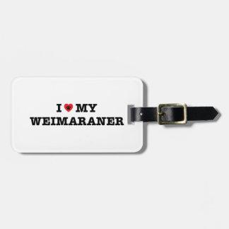 Mig hjärta min Weimaraner bagagemärkre Bagagebricka