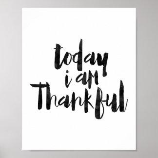 Mig i dag tacksam förmiddag poster