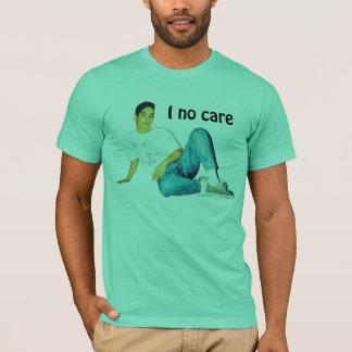 Mig ingen omsorg t-shirt