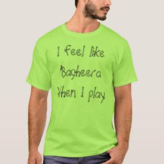 Mig känselförnimmelse lika Bagheera, när jag leker T Shirt