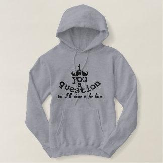 mig mustasch dig en ifrågasätta hoodie