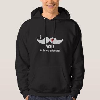 Mig mustasch dig som är min valentin! hoodie