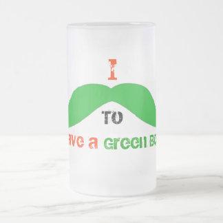 Mig mustasch (måste fråga), dig som har en grön öl frostad glas mugg