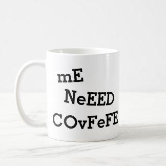 mig NeEED COvFeFE… mer CoVfeFE rolig | Kaffemugg