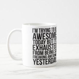 Mig pröva förmiddag som är enorm today men kaffemugg