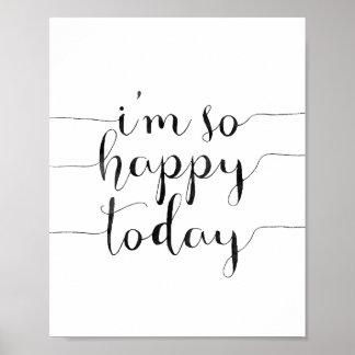 Mig så lycklig förmiddag i dag poster