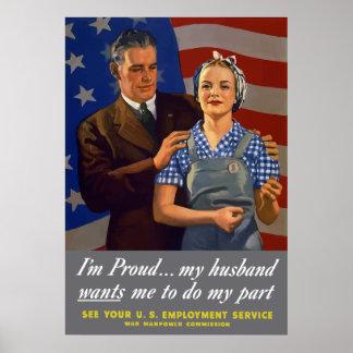 Mig stolt förmiddag…, Min make önskar att jag ska Poster