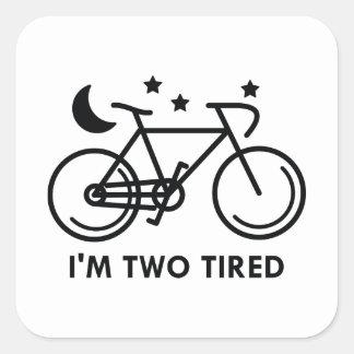 Mig tröttad förmiddag två fyrkantigt klistermärke