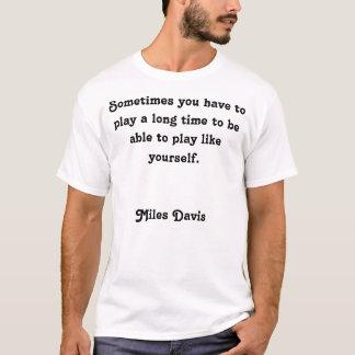 Miles Davis citationstecken Tröja