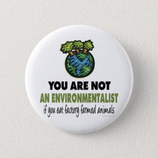 Miljöaktivist = Vegan, vegetarian Standard Knapp Rund 5.7 Cm