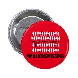 #MillionsMissing 2016 klämma fast Standard Knapp Rund 5.7 Cm