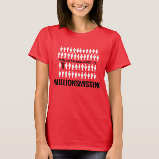 #MillionsMissing kvinna T-tröja Tee Shirts