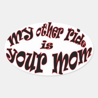 min annan ritt är din mamma ovalt klistermärke
