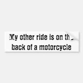 Min annan ritt är på baksidaen av en motorcykel bildekal