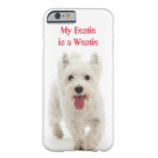 Min Bestie är en Westie iphone case Barely There iPhone 6 Fodral