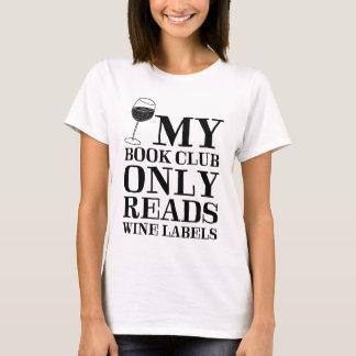 Min bokklubb läser endast vinetikettT-tröja T Shirts