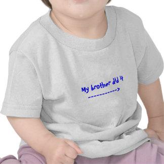 Min broder gjorde det -----------> tröja