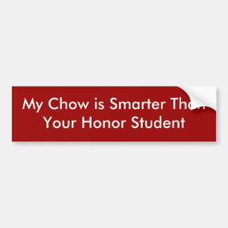 Min Chow är mer smart ThanYour hederstudent Bildekal