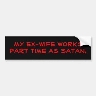 Min före detta-fru fungerar på halvtid som Satan. Bildekal