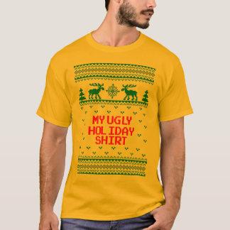 Min fula tröja T för ful helgdagskjorta