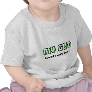 Min gud älskar alla det kristna ordstävet t shirts
