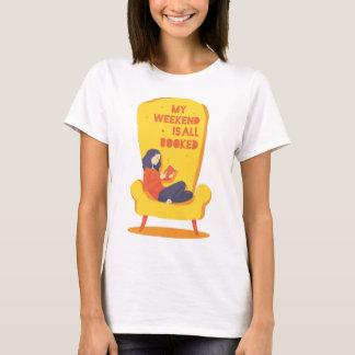 Min helg är allt inbokat - den roliga skjortan tee shirt