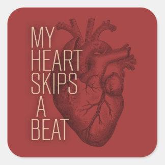 Min hjärta hoppar over en takt fyrkantigt klistermärke