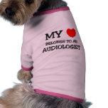 Min hjärta hör hemma till en AUDIOLOGIST Hund Tee Shirt