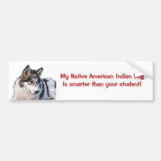 Min indiska hund för indianen är… bildekal