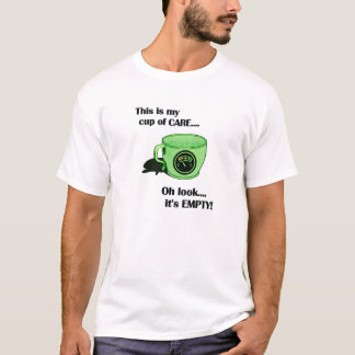 Min kopp av OMSORG T Shirts