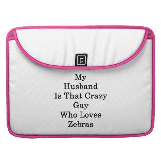Min make är den galna grabb som älskar zebror sleeve för MacBook pro