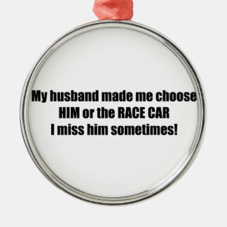 Min make gjorde mig att välja honom eller julgransprydnad metall