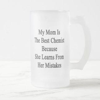 Min mamma är den bäst kemisten, därför att hon frostat ölglas