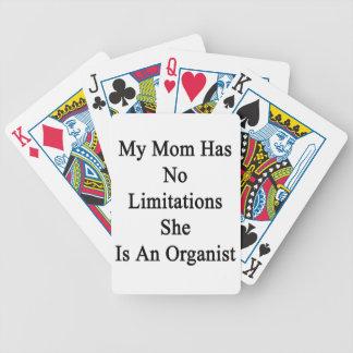 Min mamma har inga begränsningar som hon är en spelkort