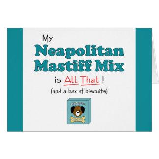 Min Neapolitan Mastiffblandning är all det! Hälsningskort