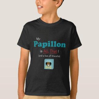 Min Papillon är all det! T Shirts