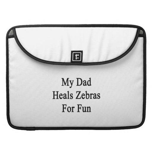 Min pappa läker zebror för roligt sleeves för MacBook pro