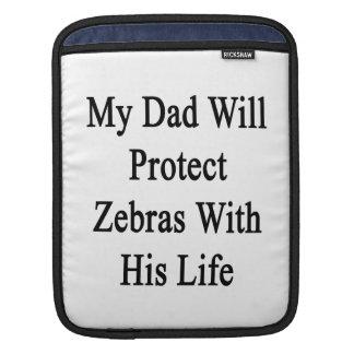 Min ska pappa skyddar zebror med hans liv iPad sleeve