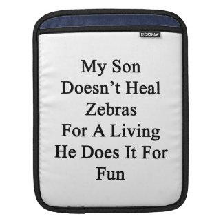 Min Son läker inte zebror för ett uppehälle som ha Sleeves För iPads